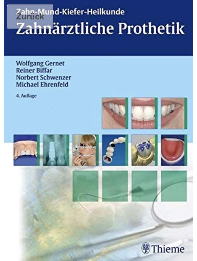 Zahnarztliche Prothetik. 歯科補綴学